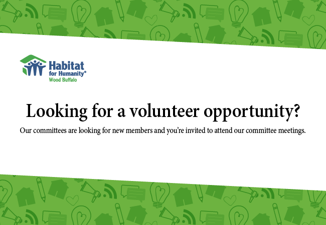 Habitat for Humanity Wood Buffalo:Looking for a volunteer opportunity?