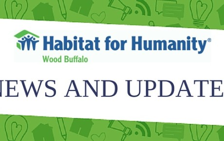 News and Updates: Habitat for Humanity Wood Buffalo
